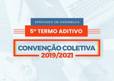 5º Termo Aditivo à Convenção Coletiva de Trabalho 2019/2021